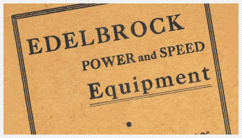 The History Of Edelbrock Performance